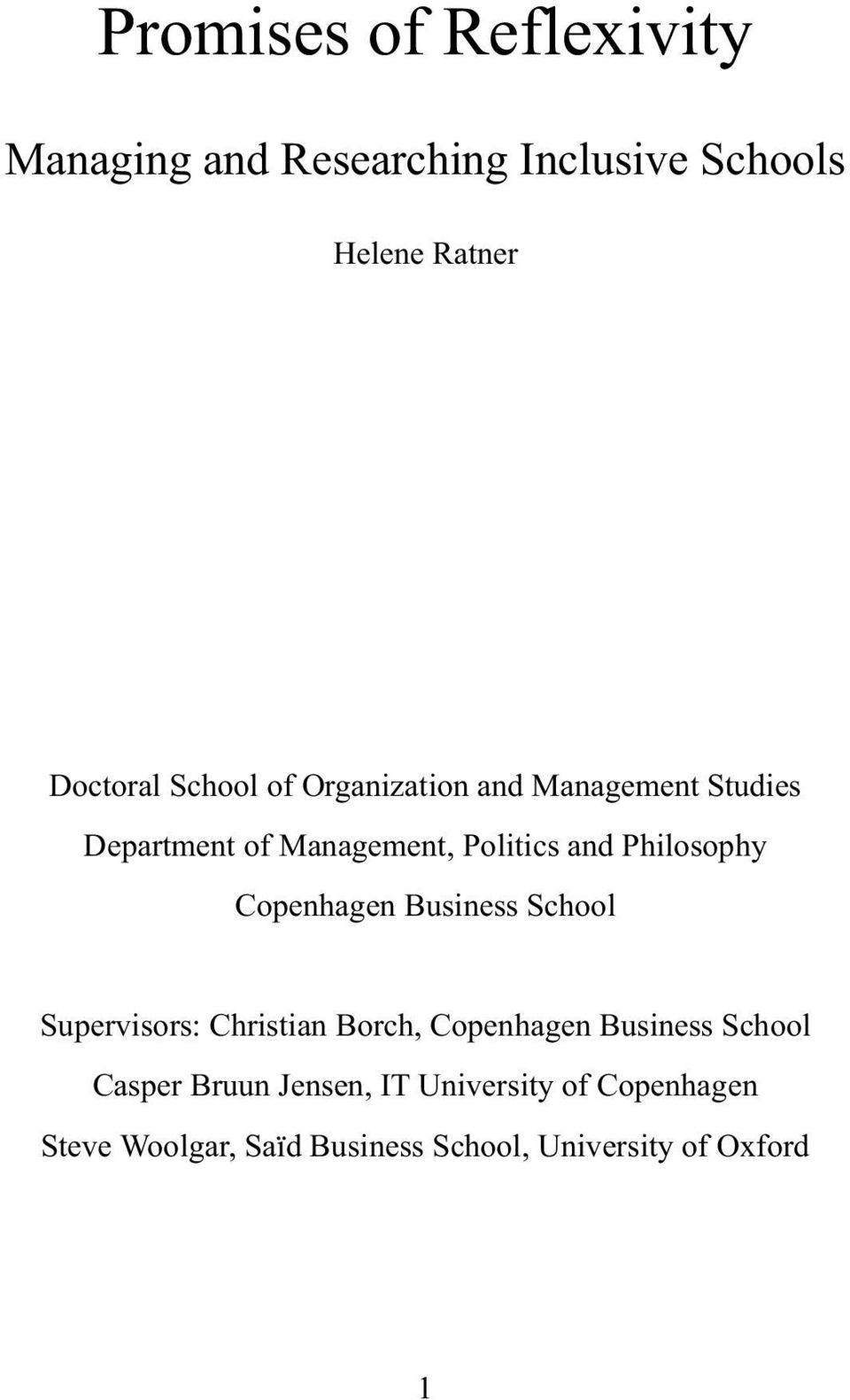 Philosophy Copenhagen Business School Supervisors: Christian Borch, Copenhagen Business School