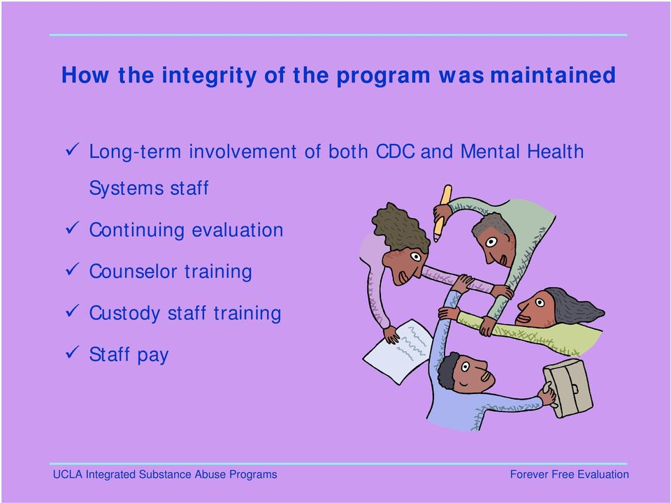 and Mental Health Systems staff Continuing