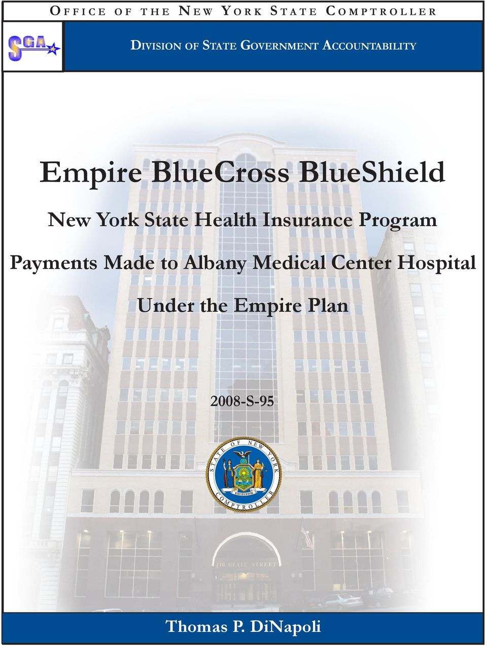 BlueShield New York State Health Insurance Program Payments Made to