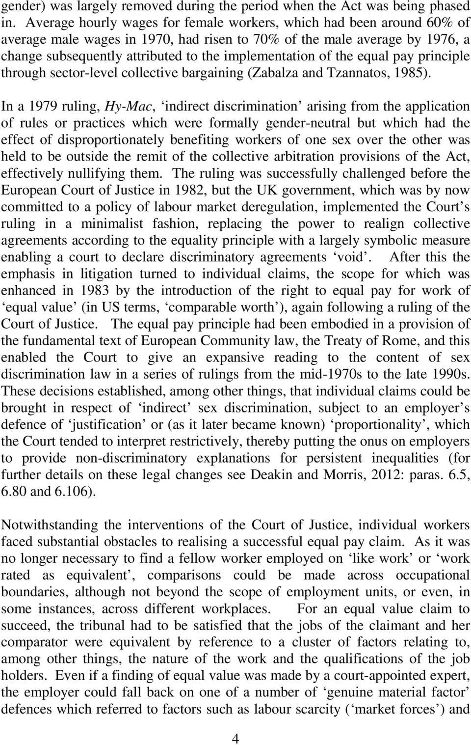 of the equal pay principle through sector-level collective bargaining (Zabalza and Tzannatos, 1985).