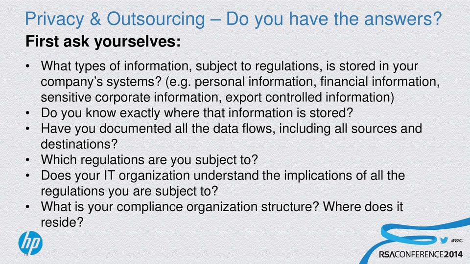 lations, is stored in your company s systems? (e.g.