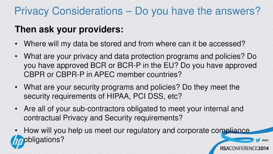 Do you have approved CBPR or CBPR-P in APEC member countries? What are your security programs and policies?