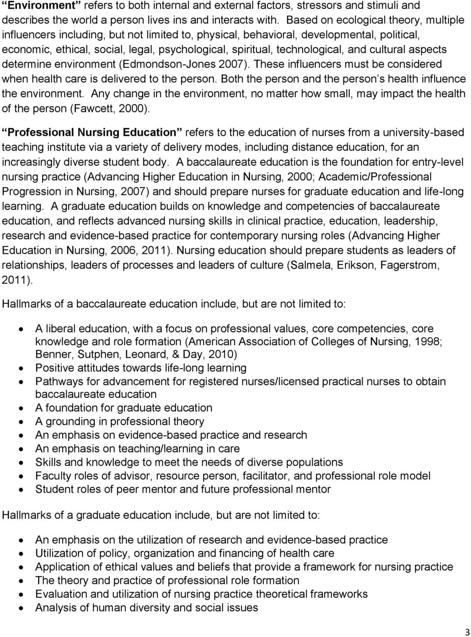 determination of the current influences of research utilization in nursing practice Further research is needed, however, about the impact of cpoe on nursing and physician workflow in addition, adoption of emerging technologies is challenging as well as expensive the healthcare information and management systems society [himss] (2012) notes that by the end of 2011, only six percent of us hospitals had achieved.