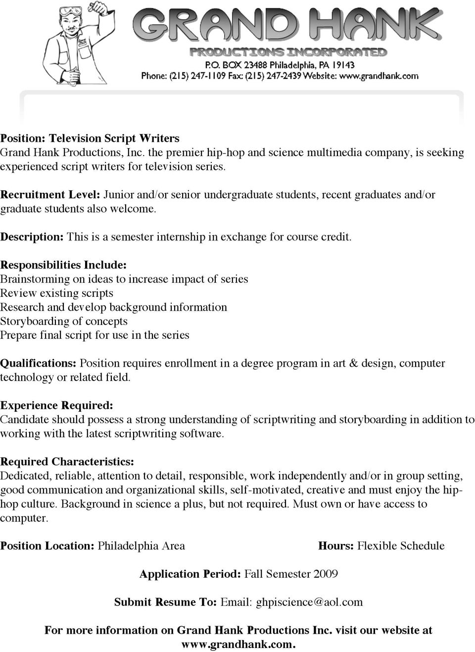 Qualifications: Position requires enrollment in a degree program in art & design, computer technology or related field.