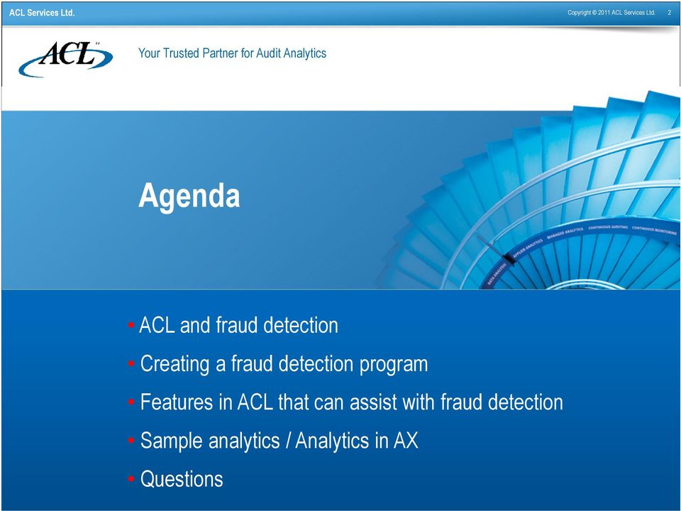 ACL and fraud detection Creating a fraud detection program