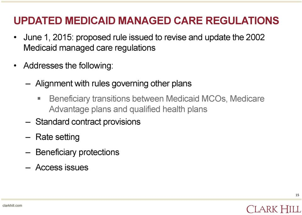 governing other plans Beneficiary transitions between Medicaid MCOs, Medicare Advantage plans and
