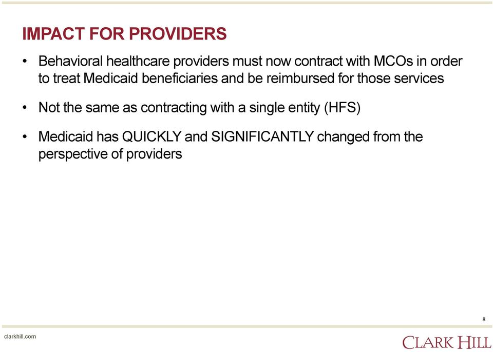 those services Not the same as contracting with a single entity (HFS)