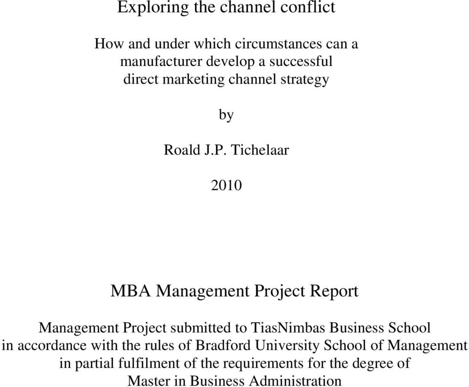 Tichelaar 2010 MBA Management Project Report Management Project submitted to TiasNimbas Business School