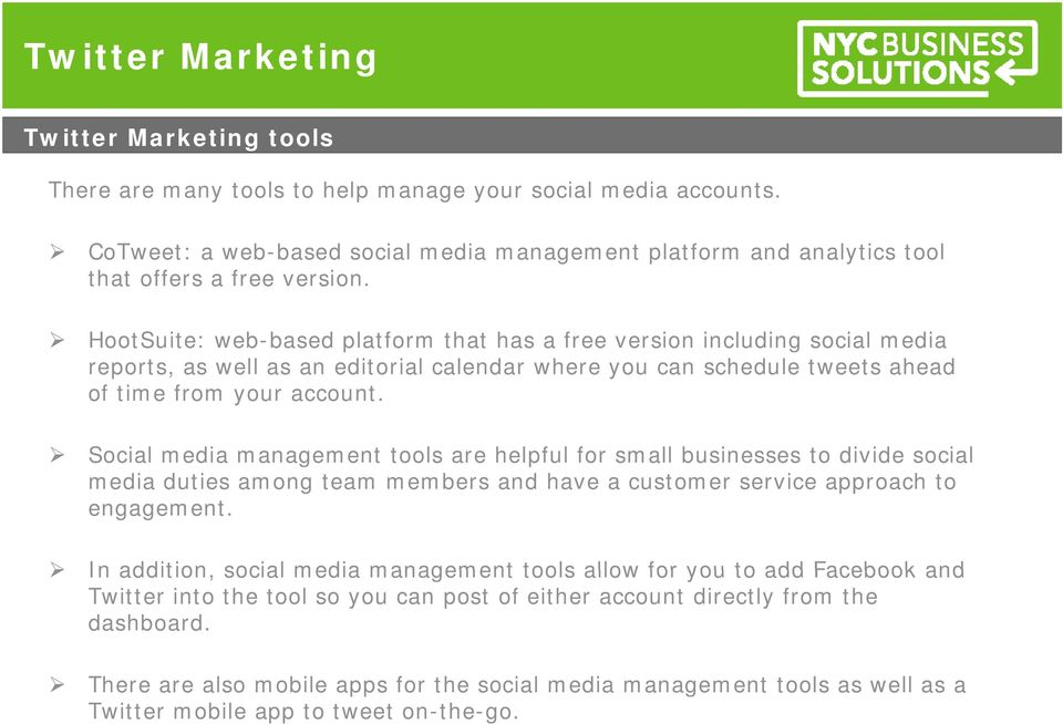 Social media management tools are helpful for small businesses to divide social media duties among team members and have a customer service approach to engagement.