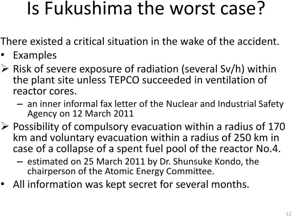 an inner informal fax letter of the Nuclear and Industrial Safety Agency on 12 March 2011 Possibility of compulsory evacuation within a radius of 170 km and