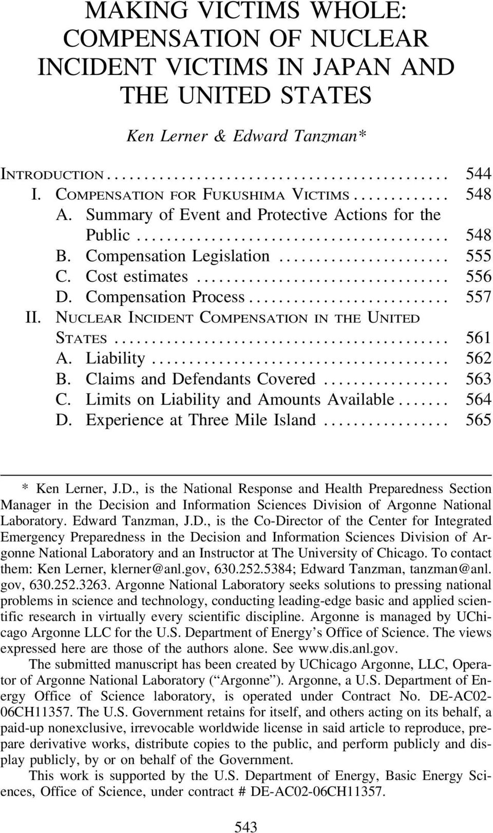NUCLEAR INCIDENT COMPENSATION IN THE UNITED STATES... 561 R A. Liability... 562 R B. Claims and Defendants Covered... 563 R C. Limits on Liability and Amounts Available... 564 R D.