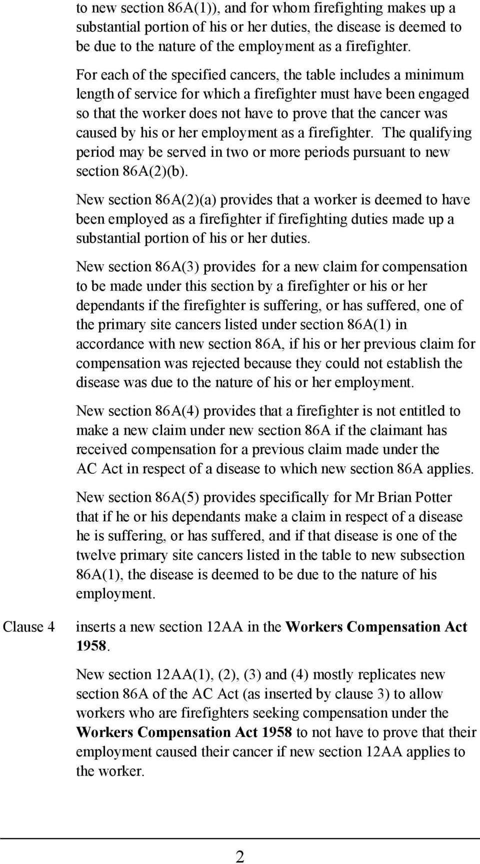 employment as a firefighter. The qualifying period may be served in two or more periods pursuant to new section 86A(2)(b).