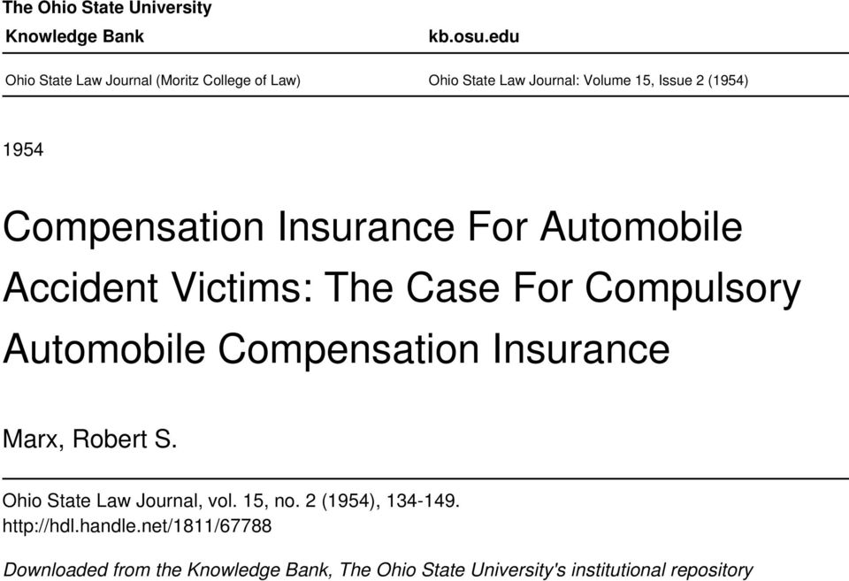 Compensation Insurance For Automobile Accident Victims: The Case For Compulsory Automobile Compensation Insurance