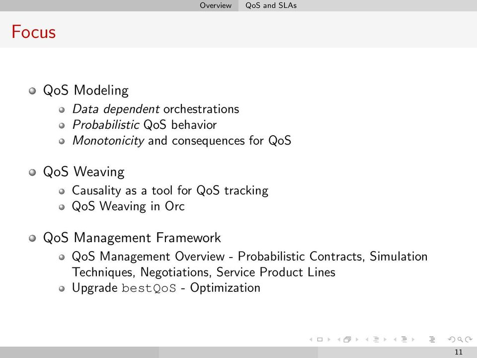 tracking QoS Weaving in Orc QoS Management Framework QoS Management Overview - Probabilistic