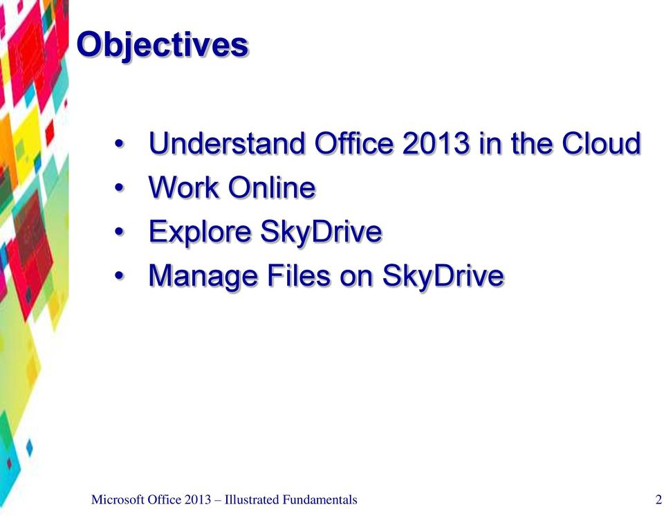 SkyDrive Manage Files on SkyDrive