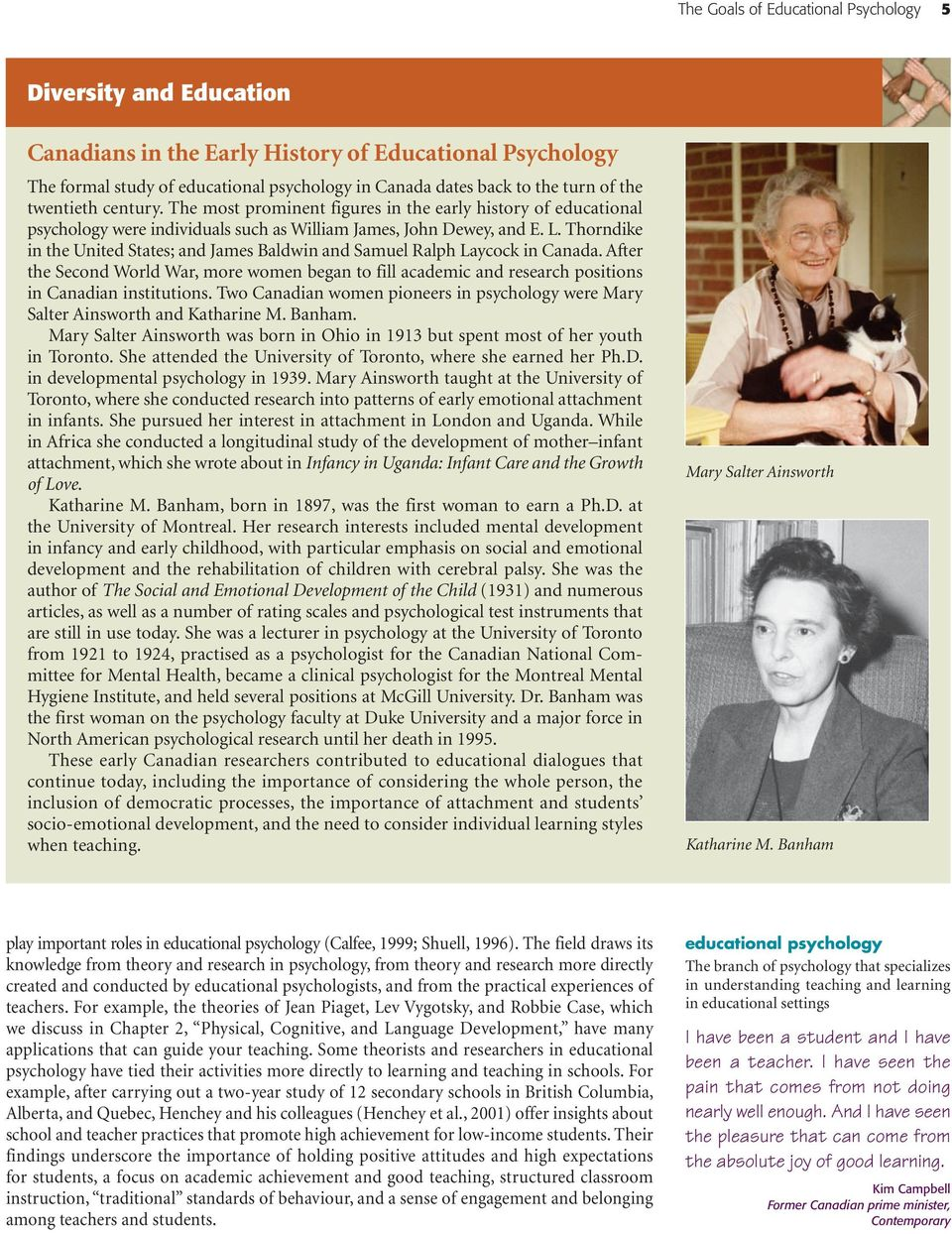 Thorndike in the United States; and James Baldwin and Samuel Ralph Laycock in Canada. After the Second World War, more women began to fill academic and research positions in Canadian institutions.