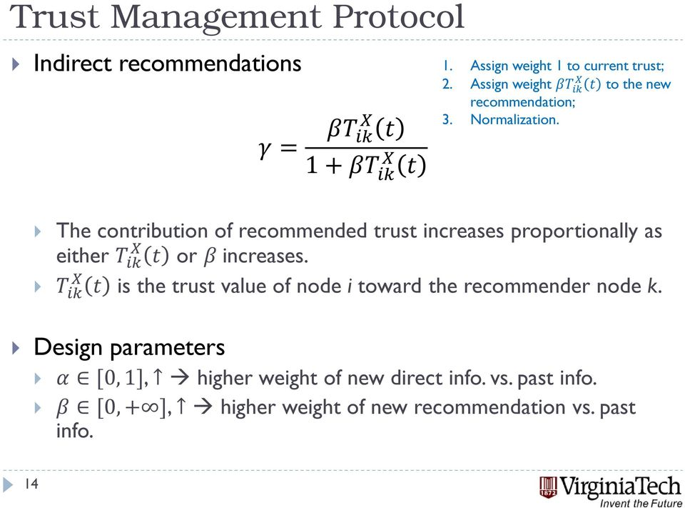 The contribution of recommended trust increases proportionally as either or increases.