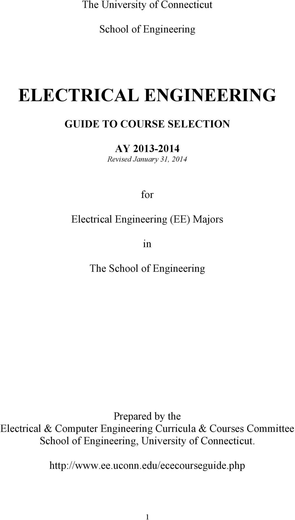 School of Engineering Prepared by the Electrical & Computer Engineering Curricula & Courses