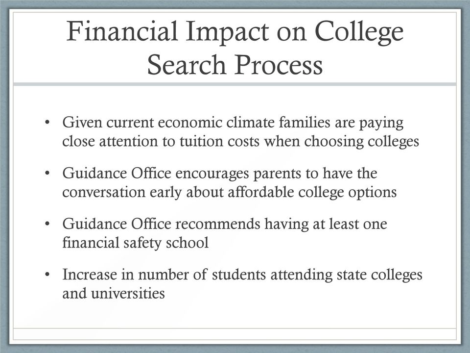 have the conversation early about affordable college options Guidance Office recommends having at