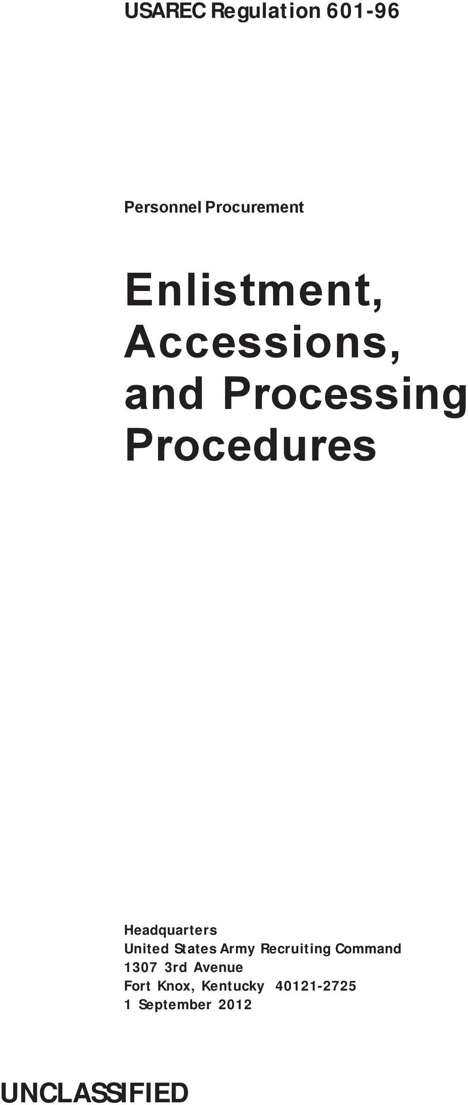 Enlistment accessions and processing procedures pdf headquarters united states army recruiting command 1307 fandeluxe Image collections