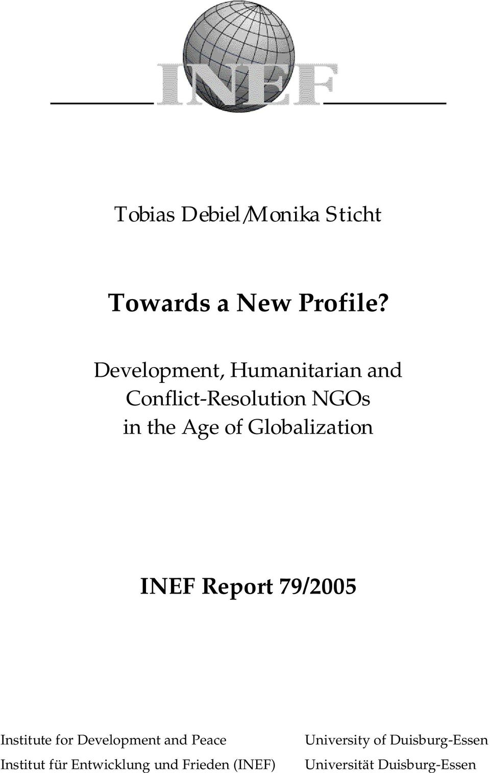 Globalization INEF Report 79/2005 Institute for Development and Peace
