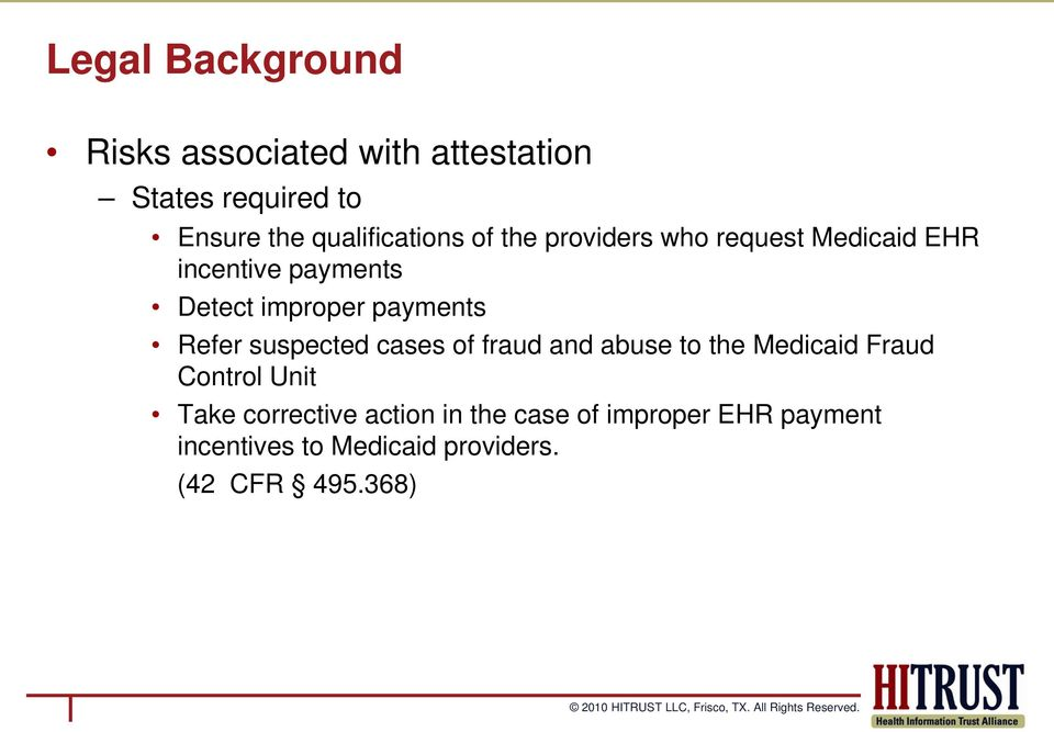 payments Refer suspected cases of fraud and abuse to the Medicaid Fraud Control Unit Take