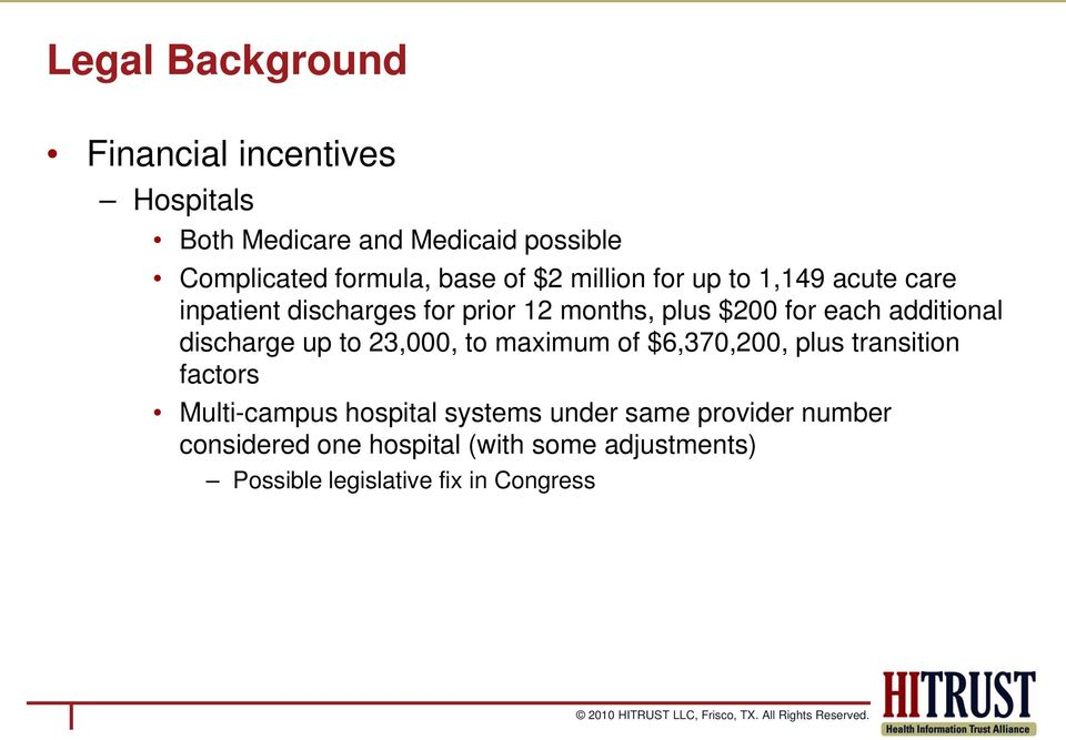 additional discharge up to 23,000, to maximum of $6,370,200, plus transition factors Multi-campus hospital