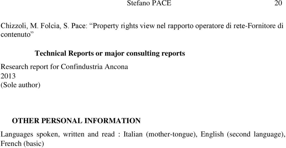 Technical Reports or major consulting reports Research report for Confindustria