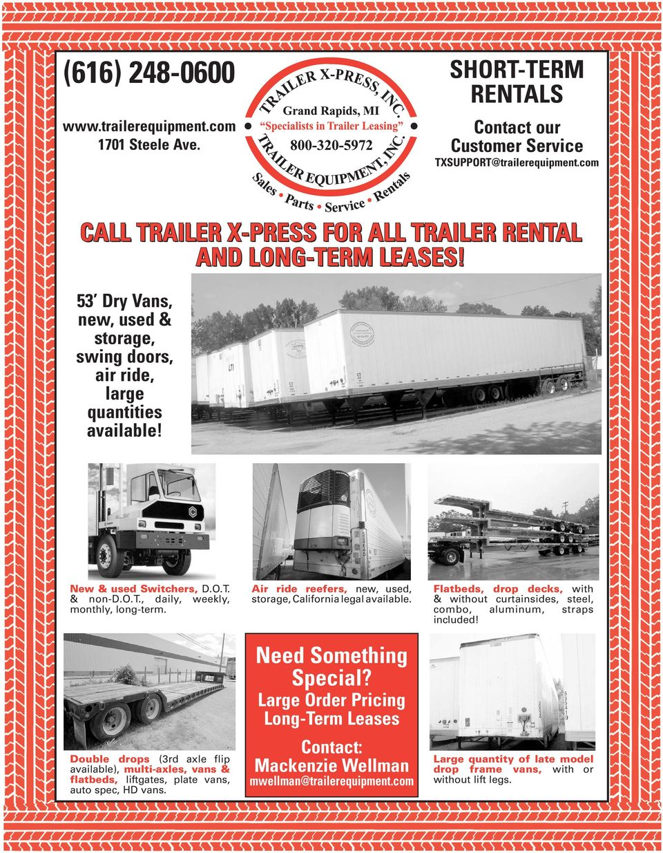 Double drops (3rd axle flip available), multi-axles, vans & flatbeds, liftgates, plate vans, auto spec, HD vans. Air ride reefers, new, used, storage, California legal available.