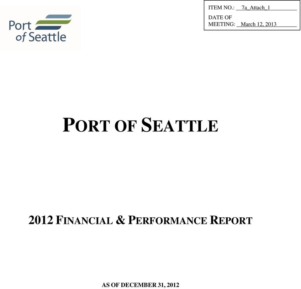 March 12, 2013 PORT OF SEATTLE