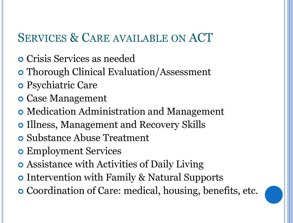 Recovery Skills Substance Abuse Treatment Employment Services Assistance with Activities of Daily