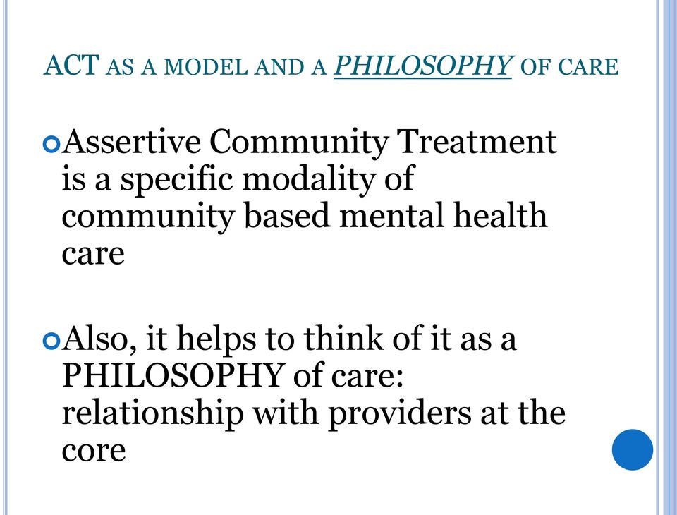 based mental health care Also, it helps to think of it