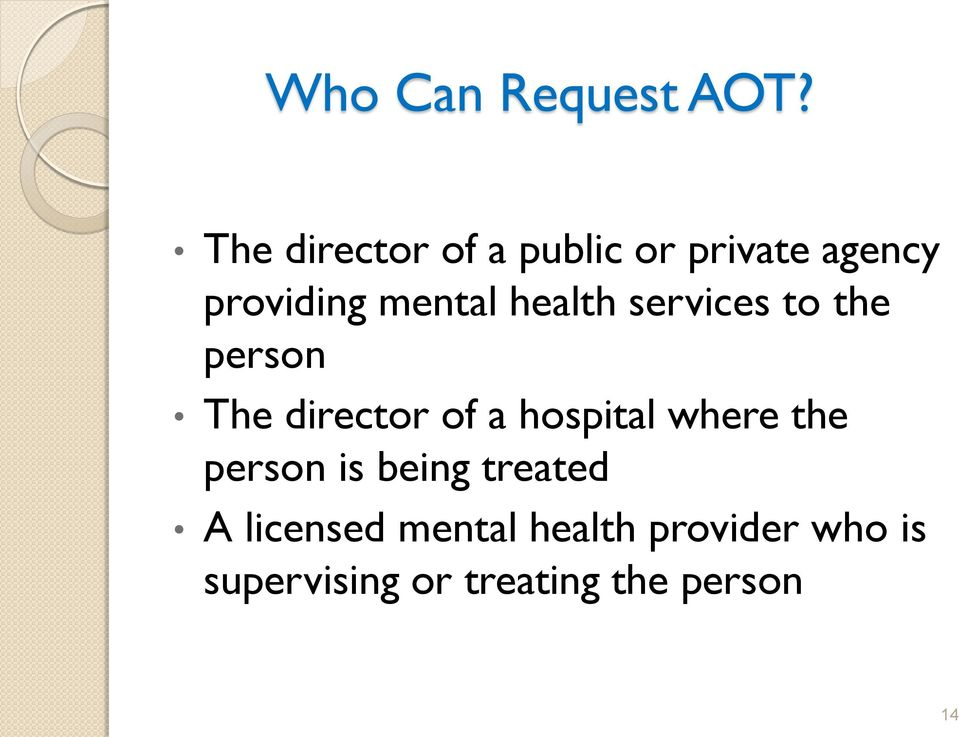 health services to the person The director of a hospital where