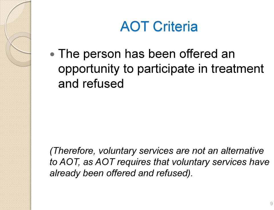 services are not an alternative to AOT, as AOT requires