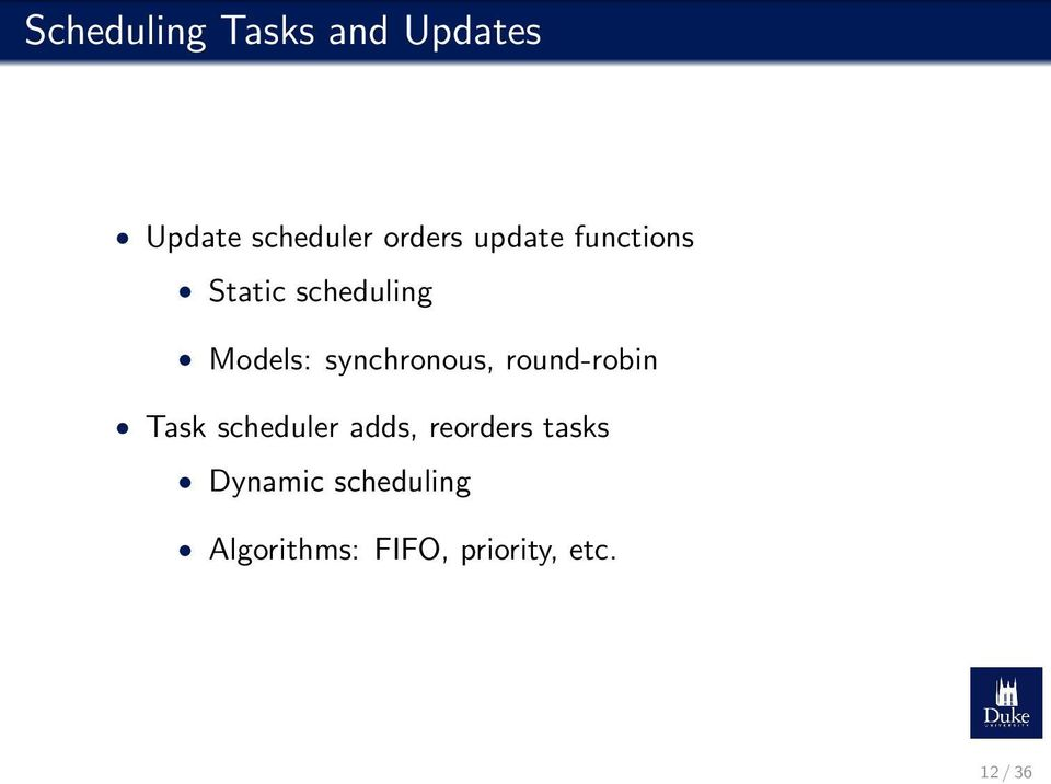 synchronous, round-robin Task scheduler adds,