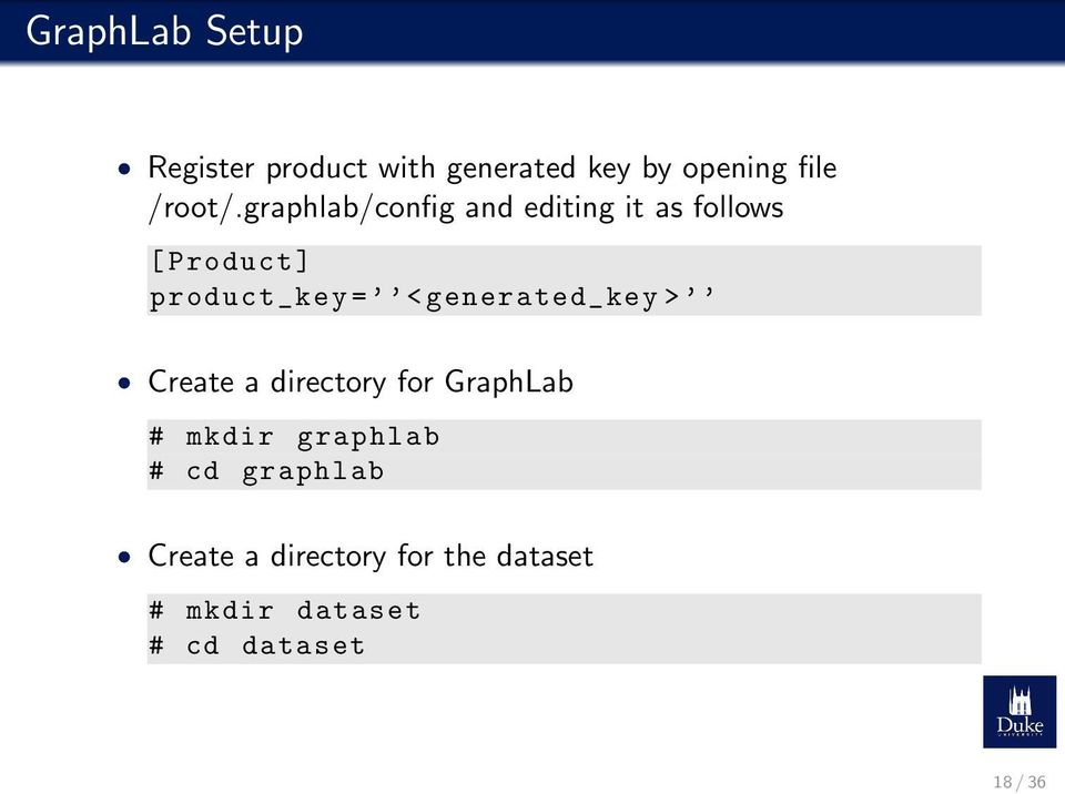 generated_key > Create a directory for GraphLab # mkdir graphlab # cd