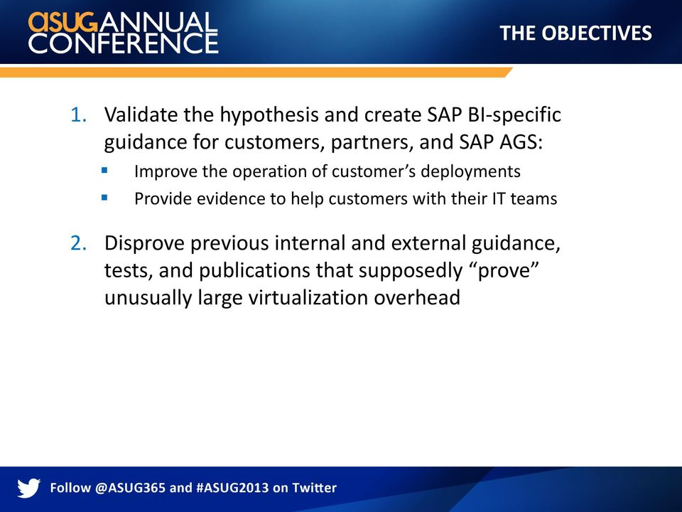 SAP AGS: Improve the operation of customer s deployments Provide evidence to help