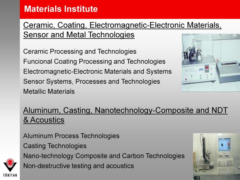 Systems, Processes and Technologies Metallic Materials Aluminum, Casting, Nanotechnology-Composite and NDT & Acoustics
