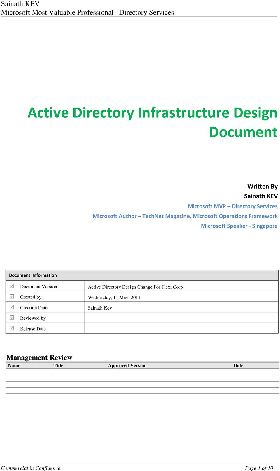 Document Version Active Directory Design Change For Flexi Corp Created by Wednesday, 11 May, 2011 Creation Date