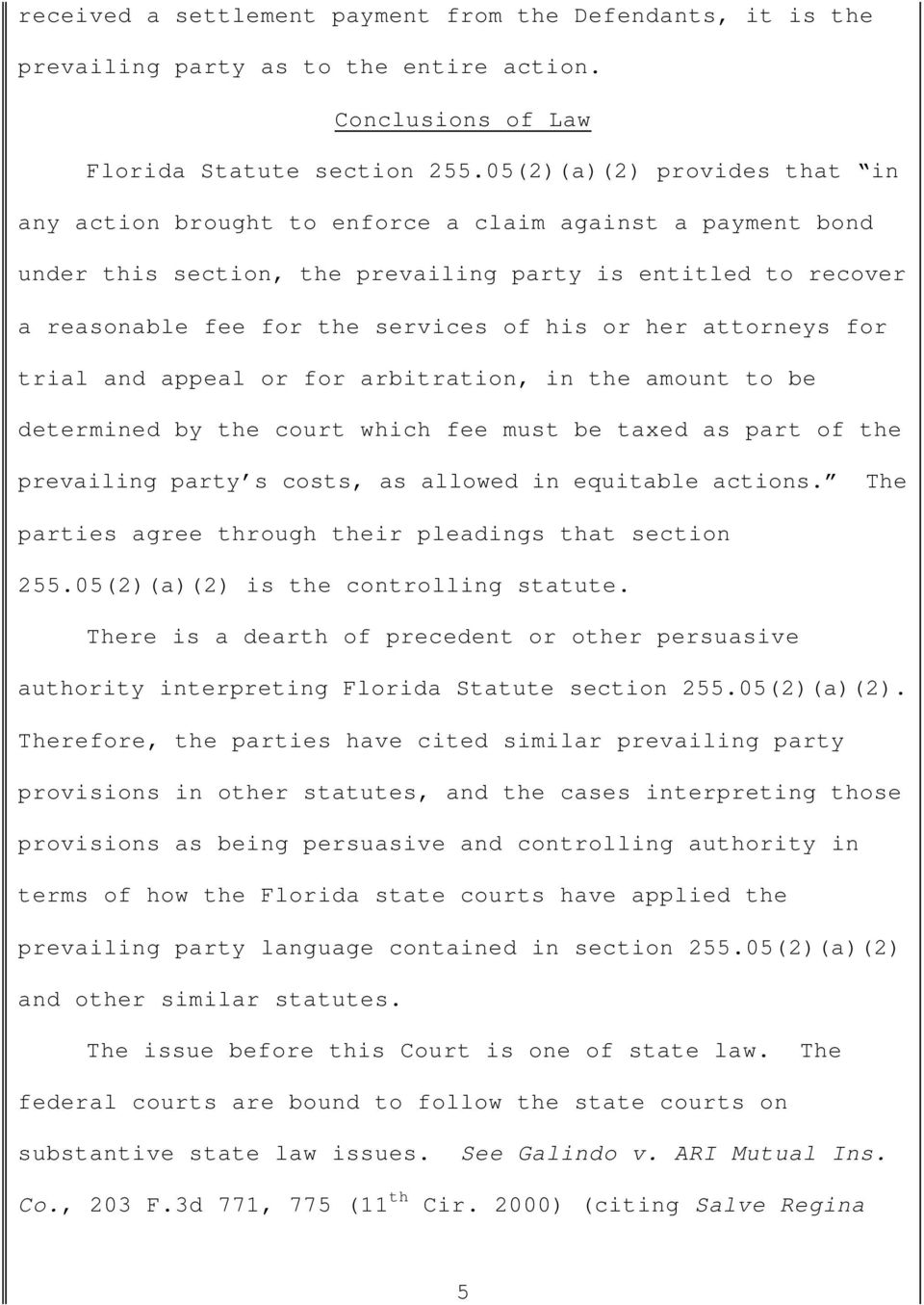 her attorneys for trial and appeal or for arbitration, in the amount to be determined by the court which fee must be taxed as part of the prevailing party s costs, as allowed in equitable actions.
