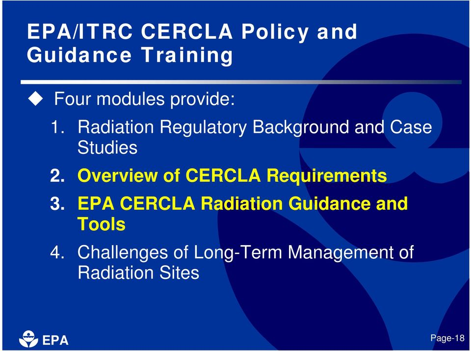 Overview of CERCLA Requirements 3.