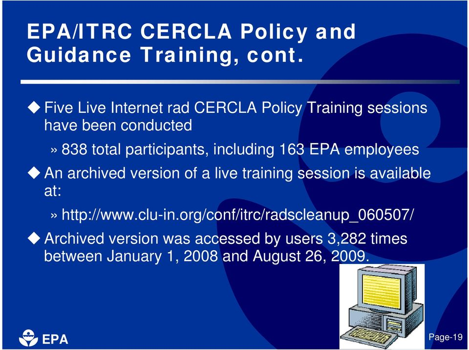 participants, including 163 employees An archived version of a live training session is available