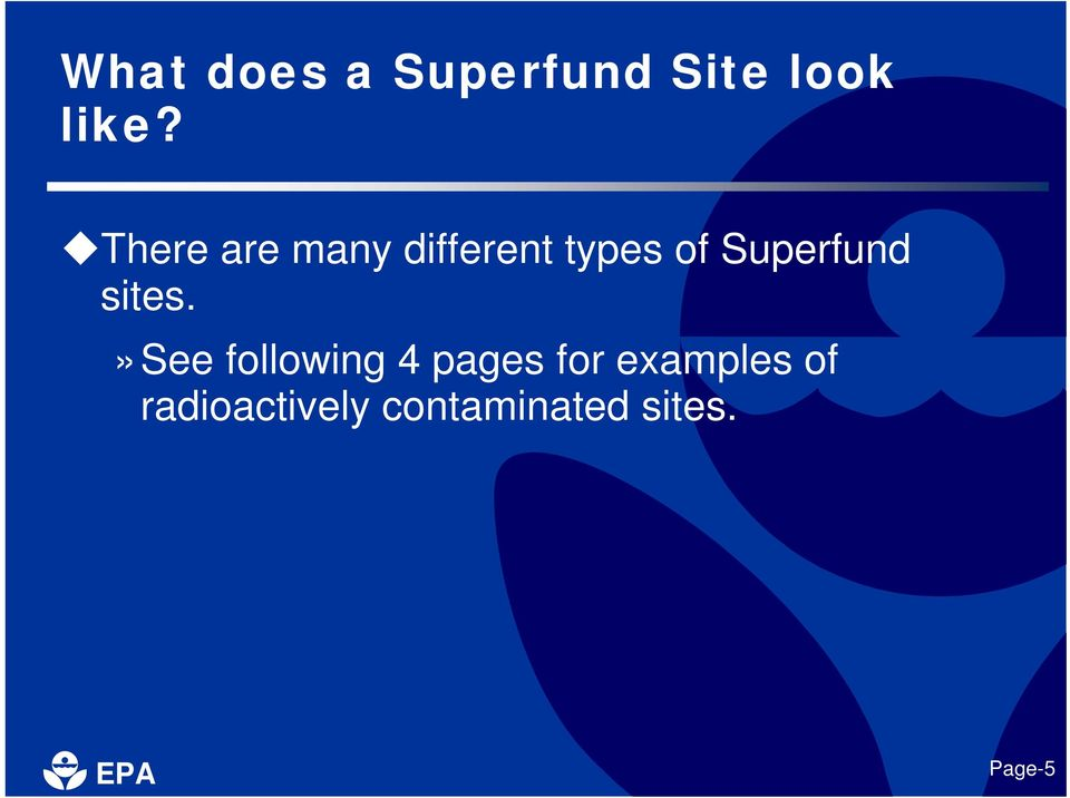 Superfund sites.