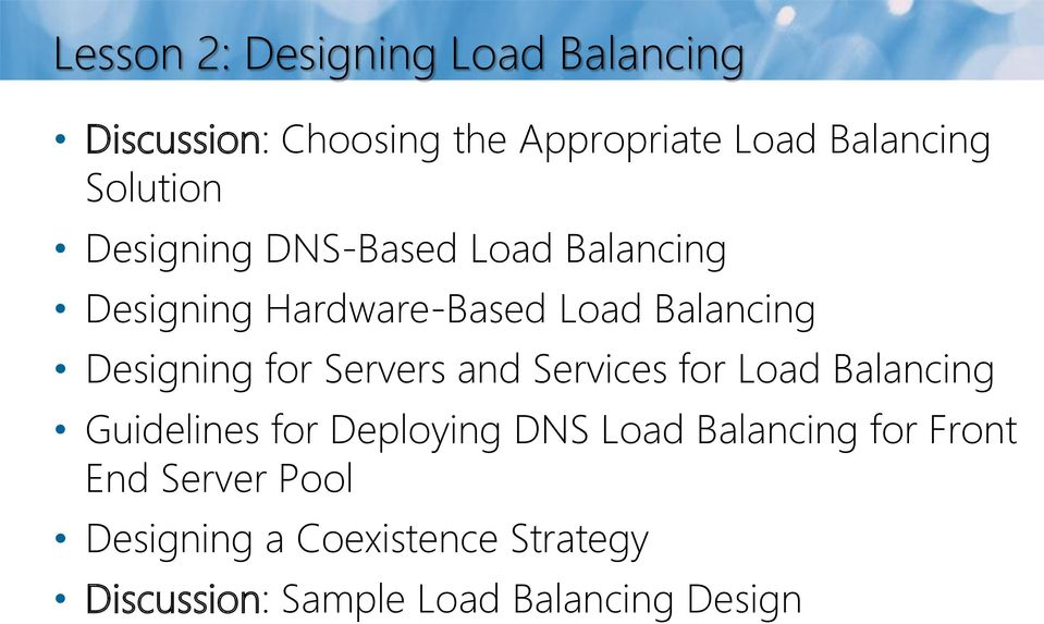 Designing for Servers and Services for Load Balancing Guidelines for Deploying DNS Load