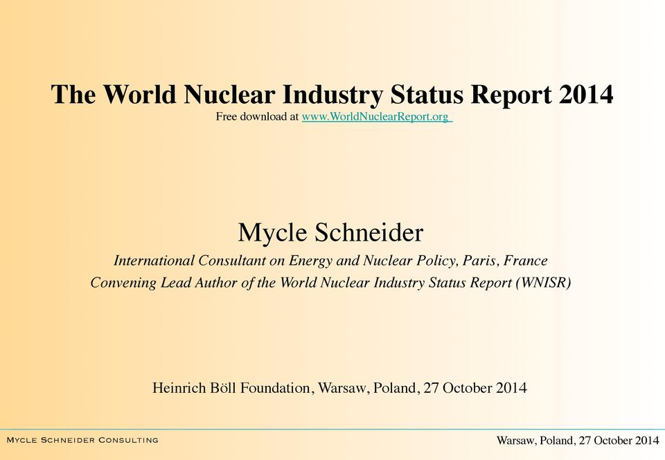 org Mycle Schneider International Consultant on Energy and Nuclear