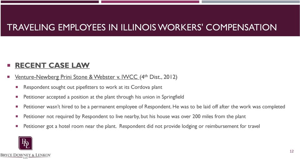 Springfield Petitioner wasn t hired to be a permanent employee of Respondent.