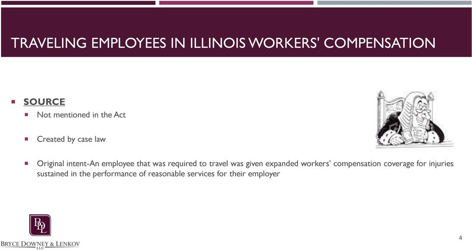 expanded workers compensation coverage for injuries