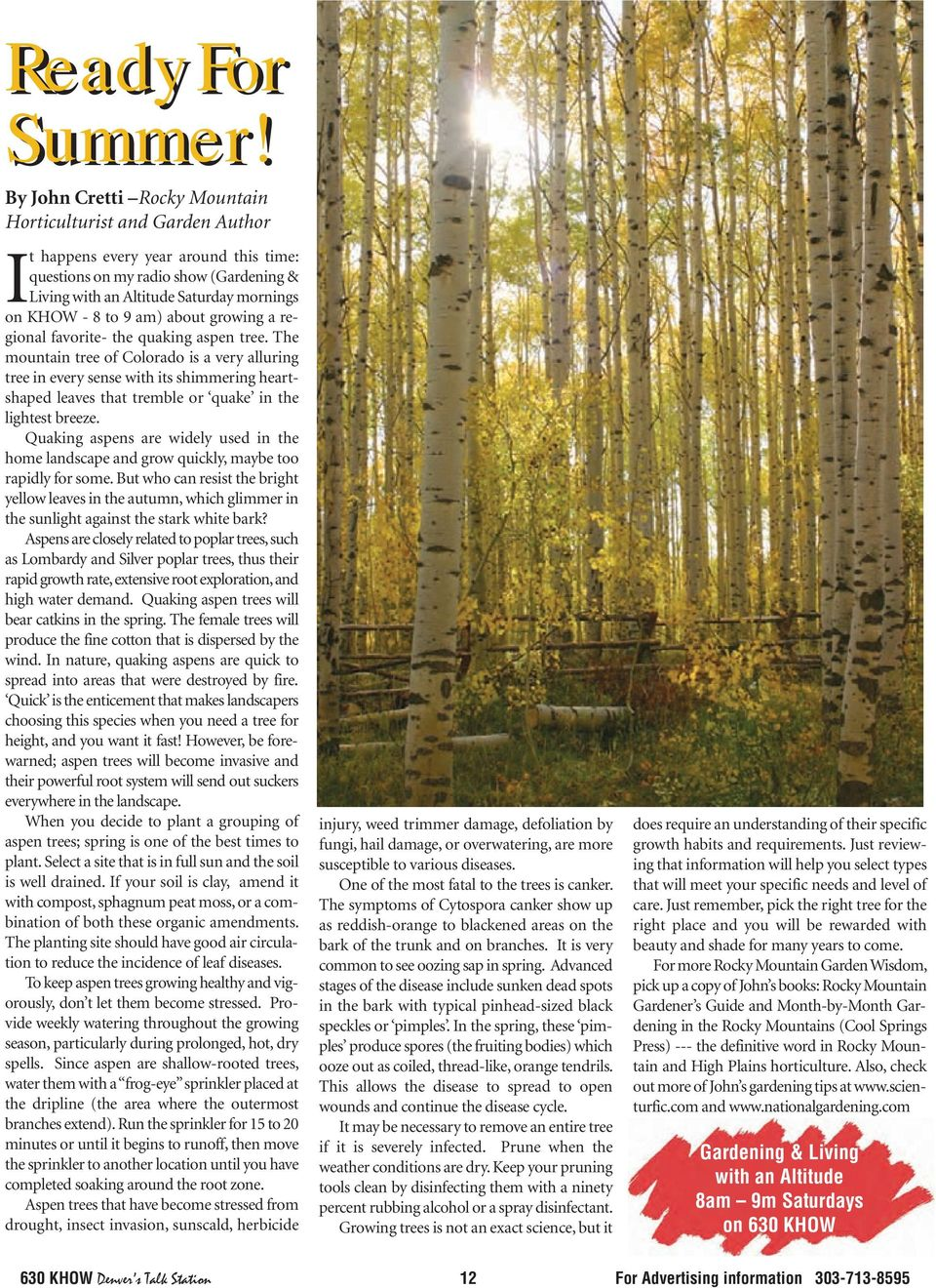 9 am) about growing a regional favorite- the quaking aspen tree.