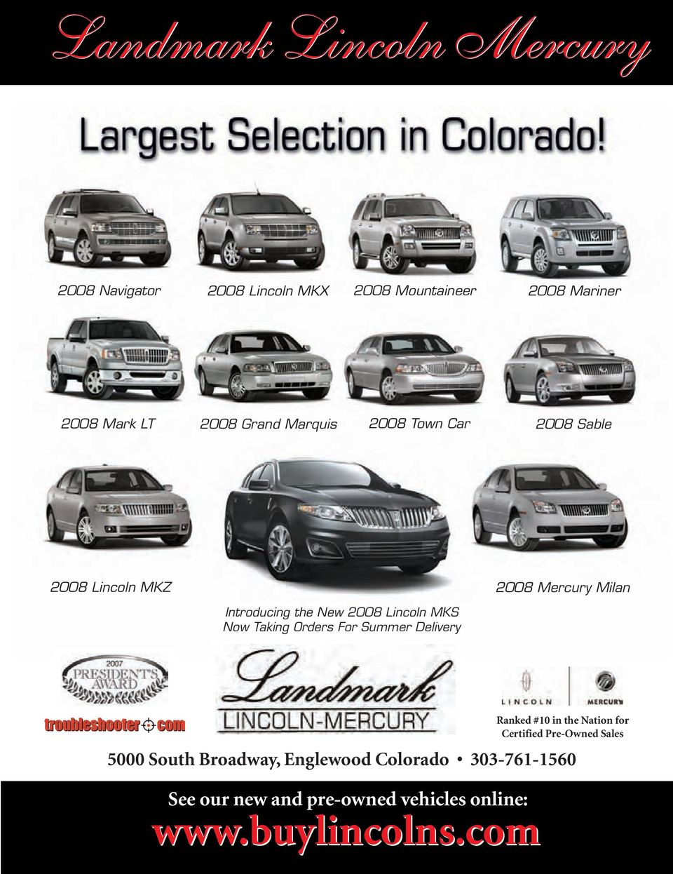 Lincoln MKS Now Taking Orders For Summer Delivery 5000 South Broadway, Englewood Colorado 303-761-1560 See