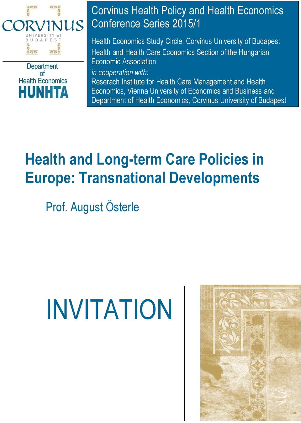 Care Management and Health Economics, Vienna University of Economics and Business and Department of Health Economics,